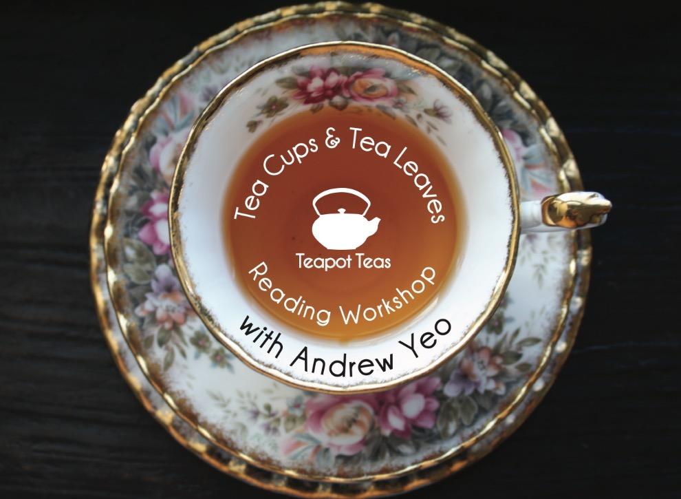 Teapot Teas Tea leaves and tea cup reading workshop
